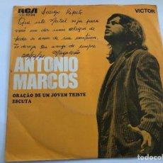 Discos de vinilo: DISCO 7 PULGADAS ANTONIO MARCOS/ORAÇAO DE UM JOVEM TRISTE/ESCUTA EDITADO EN BRASIL 1971. Lote 199384507