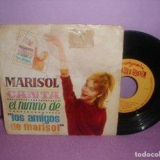 Discos de vinilo: MARISOL CANTA EL HIMNO DE LOS AMIGOS DE MARISOL / AMIGOS DE MARISOL - AÑO 1963. Lote 199386618