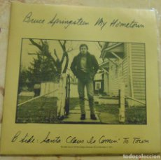 Discos de vinilo: BRUCE SPRINGSTEEN – MY HOMETOWN / SANTA CLAUS IS COMIN' TO TOWN - SINGLE 1985. Lote 199387572