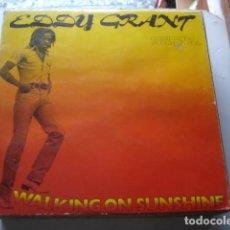 Dischi in vinile: EDDY GRANT WALKING ON SUNSHINE = CAMINANDO SOBRE EL SOL . Lote 199402376