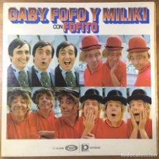 Discos de vinilo: GABY, FOFO Y MILIKI CON FOFITO . Lote 199421446
