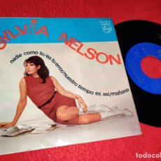 Discos de vinilo: SYLVIA NELSON NADIE COMO TU/ES TU ERROR/NUESTRO TIEMPO ES ASI/MAÑANA EP 1967 PHILIPS EX. Lote 199424656