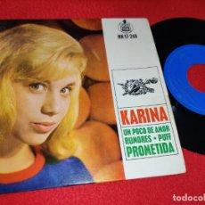 Discos de vinilo: KARINA PUFF/UN POCO DE AMOR/RUMORES/PROMETIDA EP 1963 HISPAVOX. Lote 199424666