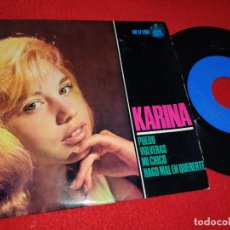 Discos de vinilo: KARINA PUEDO / VOLVERAS / MI CHICO / HAGO MAL EN QUERERTE 7'' EP 1964 HISPAVOX RARO. Lote 199424705