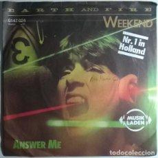 Discos de vinilo: EARTH AND FIRE. WEEKEND/ ANSWER ME. VERTIGO, GERMANY 1979 SINGLE. Lote 199427865