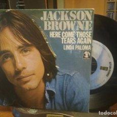 Discos de vinilo: JACKSON BROWNE HERE COME THOSE TEARS AGAIN SINGLE SPAIN 1977 PEPETO TOP. Lote 199452168