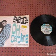 Discos de vinilo: SHAGGY - OH CAROLINA - MAXI - UK - GREENSLEEVES - LV - . Lote 199456716