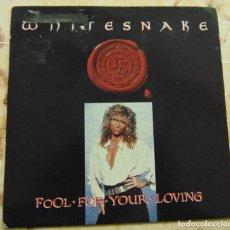 Disques de vinyle: WHITESNAKE – FOOL FOR YOUR LOVING - SINGLE UK 1989. Lote 199464661