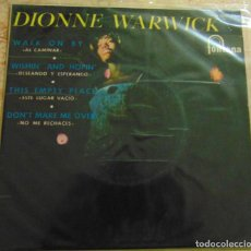 Discos de vinilo: DIONNE WARWICK – WALK ON BY / WISHIN' AND HOPIN' / THIS EMPTY PLACE / DON'T MAKE ME OVER - EP 1964. Lote 199465040
