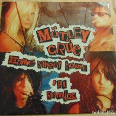 Disques de vinyle: MÖTLEY CRÜE – HOME SWEET HOME '91 REMIX - SINGLE 1991. Lote 199465981