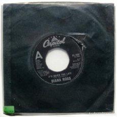 Discos de vinilo: DIANA ROSS - IT'S NEVER TOO LATE - SINGLE CAPITOL RECORDS 1981 UK BPY. Lote 199488272
