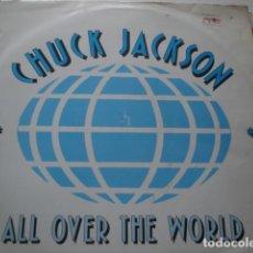 Discos de vinilo: CHUCK JACKSON ALL OVER THE WORLD. Lote 199490450