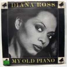Discos de vinilo: DIANA ROSS - MY OLD PIANO - SINGLE MOTOWN 1980 UK BPY. Lote 199493390