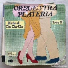 Discos de vinilo: ORQUESTRA PLATERÍA - MIEDO AL CHA-CHA-CHA - SINGLE ARIOLA 1981 PROMO. Lote 199499611