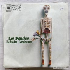 Discos de vinilo: PANCHOS - LA HIEDRA - SINGLE CBS SPAIN 1973. Lote 199503121