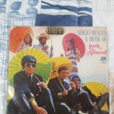 Discos de vinilo: DISCO SERGIO MENDES, BRASIL 66, LOOK AROUND. Lote 199503995