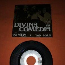 Discos de vinilo: DIVINA COMEDIA. SINDY. TAN SOLO. ARIOLA RECORDS 1971. Lote 199506017