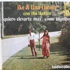 Discos de vinilo: IKE & TINA TURNER (CON THE IKETTES) QUIERO ELEVARTE MAS + COME TOGHETER (COVER BEATLES) 1970 RARE. Lote 199584325