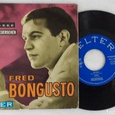 Discos de vinilo: FRED BONGUSTO EP FRIDA +3. Lote 199638013