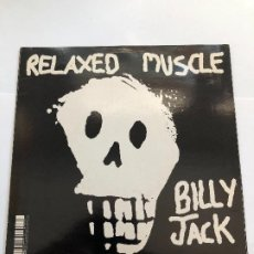 Discos de vinilo: SINGLE RELAXED MUSCLE / BILLY JACK / SEXUALIZED . Lote 199640735