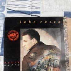 Discos de vinilo: DISCO JOHN ROCCA, EXTRA EXTRA. Lote 199646046