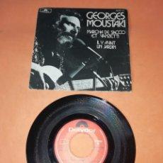 Discos de vinilo: GEORGES MOUSTAKI. MARCHA DE SACCO ET VANZETTI. POLYDOR 1971.. Lote 199647330