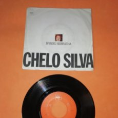 Discos de vinilo: CHELO SILVA. BRINDIS .- BORRACHA. CBS RECORDS 1970 . Lote 199649971
