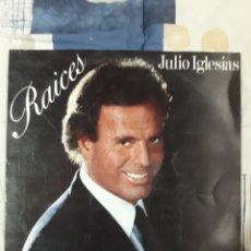 Discos de vinilo: DISCO JULIO IGLESIA, RAICES. Lote 199655425