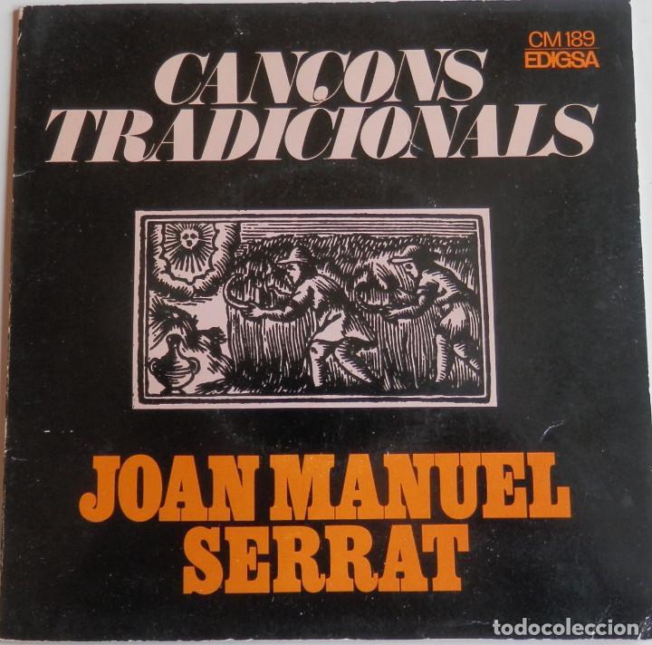 JOAN MANUEL SERRAT - CANÇONS TRADICIONALS - EL BALL DE LA CIVADA - CANÇÓ DE BATRE - PORTADA OBERTA (Música - Discos de Vinilo - EPs - Cantautores Españoles)