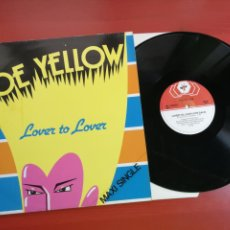 Discos de vinilo: MAXI SINGLE JOE YELLOW, LOVER TO LOVER 1983. Lote 199658538
