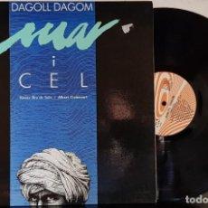 Discos de vinilo: DAGOLL DAGOM MAR I CEL - PDI 1988. Lote 199661660