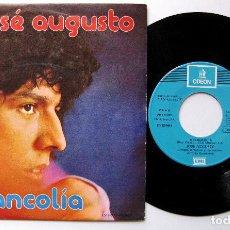 Discos de vinilo: JOSE AUGUSTO - MELANCOLÍA - SINGLE ODEON 1975 BPY. Lote 199697592