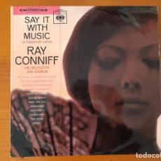 Discos de vinilo: LP RAY CONNIFF , SAY IT WITH MUSIC.. Lote 199707107