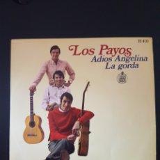 Discos de vinilo: LOS PAYOS - ADIOS ANGELINA - LA GORDA - HISPAVOX - RPM. Lote 199707905