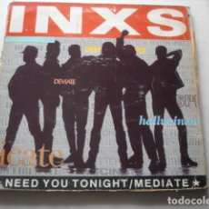 Discos de vinilo: INXS NEED YOU TONIGHT / MEDIATE. Lote 199718156