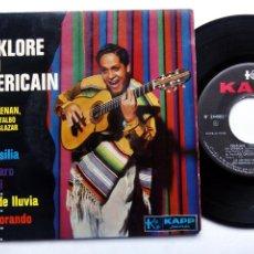 Discos de vinilo: FOLKLORE SUD-AMÉRICAIN. JORGE RENAN. JOSÉ MONTALBO. BUSTER SALAZAR. EP KAPP 244002. FRANCE.. Lote 199728251