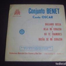 Discos de vinilo: CONJUNTO BENET CANTA OSCAR EP LUYTOM 1973 - BAILANDO BOSSA +3 JAZZ POP LATIN ORQUESTA - VINILO NUEVO. Lote 199750247