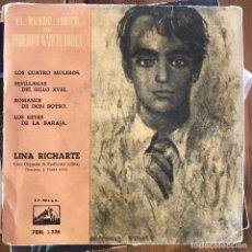 Discos de vinilo: LINA RICHARTE - EL MUNDO LÍRICO DE GARCÍA LORCA - 7'' EP LA VOZ DE SU AMO 1959. Lote 199757131