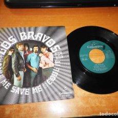 Discos de vinilo: LOS BRAVOS SAVE ME, SAVE ME / COOL IT SINGLE VINILO DEL AÑO 1969 CONTIENE 2 TEMAS. Lote 199764045