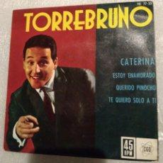 Discos de vinilo: TORREBRUNO - CATERINA + 3. Lote 199770353