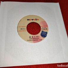 Disques de vinyle: MOCHI ALTA FIDELIDAD/VALS OP ART 7'' SINGLE 1966 NOVOLA SOLO DISCO. Lote 199776345