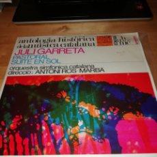 Discos de vinilo: JULI GARRETA - OBRES SIMFONIQUES - AHMC 10/71 - ORQUESTRA SIMFONICA CATALANA - ANTONI ROS-MARBA. Lote 199777006