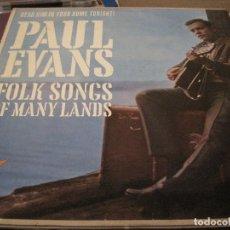 Discos de vinilo: LP PAUL EVANS FOLK SONGS OF MANY LANDS CARLTON 12 130 USA 1961 . Lote 199791721