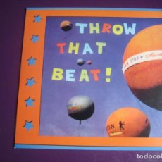 Discos de vinilo: THROW THAT BEAT IN THE GARBAGE CAN SG SIESTA 1994 SUNSHINE IN MY HEART / I'M GIVING UP INDIE POP . Lote 199799966