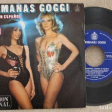 Discos de vinilo: HERMANAS GOGGI ESTOY BAILANDO EN ESPAÑOL SINGLE VINYL MADE IN SPAIN 1979. Lote 199802228