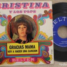 Discos de vinilo: CRISTINA Y LOS TOPS GRACIAS MAMA SINGLE VINYL MADE IN SPAIN 1969 PROMOCINAL. Lote 199803465