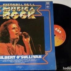 Discos de vinilo: GILBERT O´SULLIVAN - HISTORIA DE LA MUSICA DEL ROCK - CBS 1980 - ORBIS . Lote 199803811