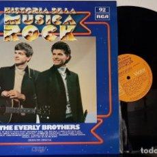 Discos de vinilo: THE EVERLY BROTHERS - HISTORIA DE LA MUSICA DEL ROCK - RCA 1972 - ORBIS . Lote 199804083