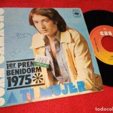 Discos de vinilo: JUAN CAMACHO A TI MUJER/LORENA 7'' SINGLE 1975 CBS BENIDORM. Lote 199812365