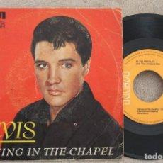 Discos de vinilo: ELVIS PRESLEY CRYING IN THE CHAPEL SINGLE VINYL MADE IN SPAIN 1978. Lote 199819787